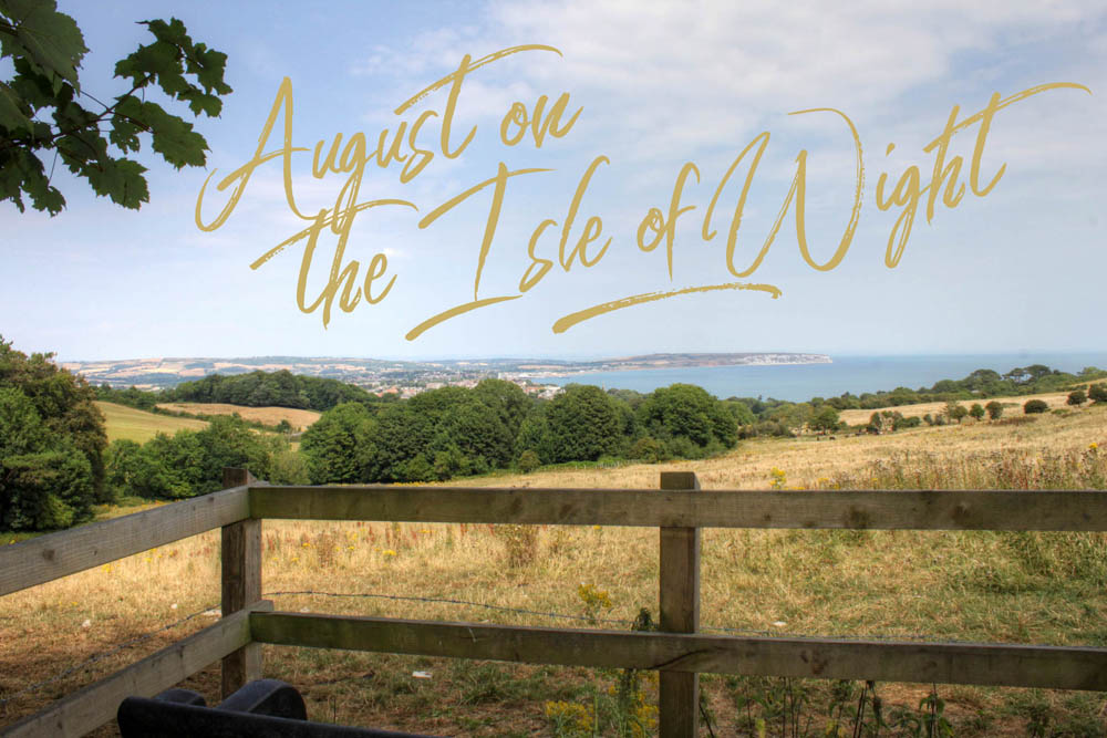 August on the Isle of Wight